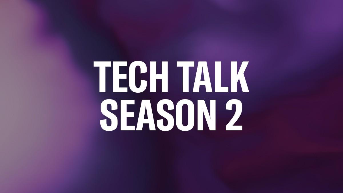 Header_Tech-Talk-Season-2